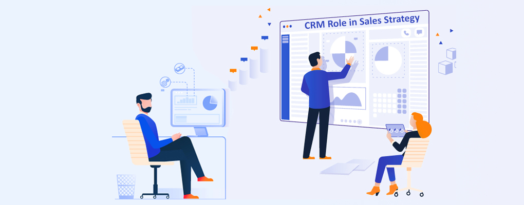 CRM Role in Sales Strategy